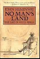 No Man's Land: The Last of White Africa