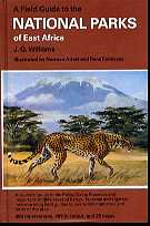 Field Guide to the National Parks of East Africa
