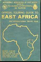 Official Touring Guide to East Africa: 1967 International Travel Year