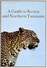 A Guide to Kenya and Northern Tanzania
