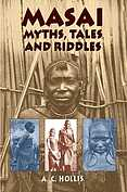 Masai, Myths, Tales and Riddles